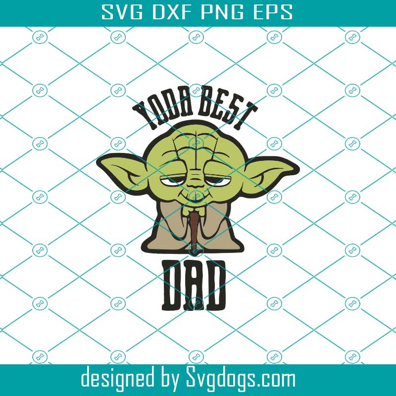 Free This a sponsored post with expressions vinyl and may contain affiliate links. Star Wars Svg Kawaii Yoda Best Dad Father S Day Svg Svgdogs SVG, PNG, EPS, DXF File
