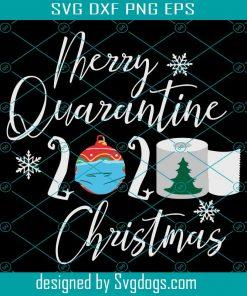 Merry Quarantine 2020 Christmas Svg Christmas Svg Face Mask 2020 Quarantine Svg Coronavirus Svg Quarantine Christmas Svg Christmas 2020 2020 Quarantine Merry Quarantine Svg Svgdogs