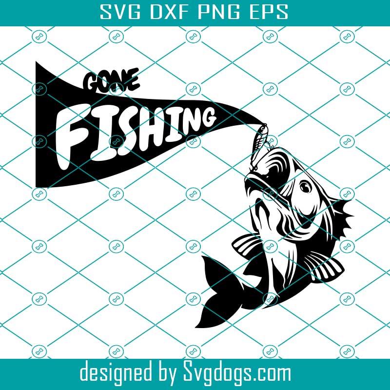 Download Gone Fishing Svg Bass Fishing Laser Svg Trending Svg Svgdogs