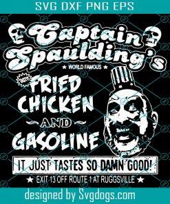 Captain Spaulding's Fried Chicken And Gasoline Svg