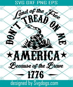 Dont' Tread On Me Svg