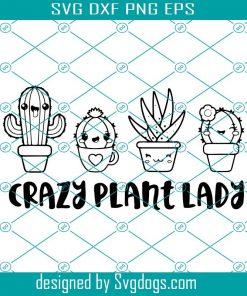 Crazy Plant Lady Svg