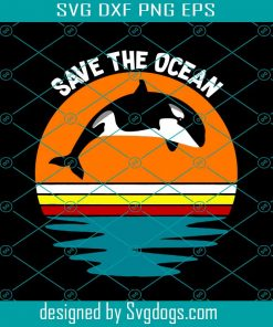Saves The Oceans Orcas Environmental Climate Svg