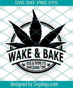 Wake N Bake Svg