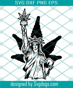 Weed Statue Of Liberty Svg