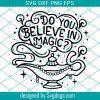 Believe In Magic Svg