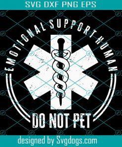 Emotional Support Human Do Not Pet Svg