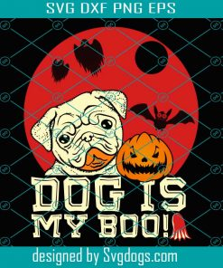 Dog Is My Boo Happy Svg