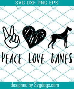Peace Love Danes Svg