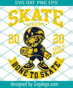 Skull Born To Skate Svg