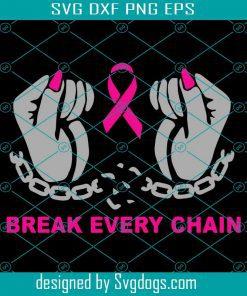 Break Every Chain Hands And Awareness Ribbon Shirt Svg