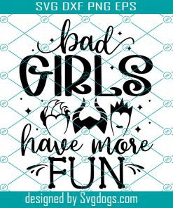 Bad Girls Have More Fun Witch Halloween Costume Svg