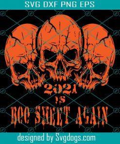 2021 Is Boo Sheet Again Svg