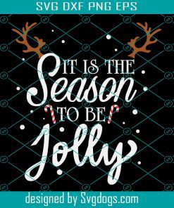 It Is The Season To Sparkle Svg