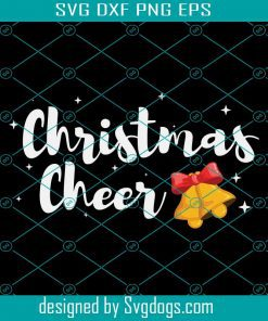 Christmas Cheer Funny Xmas Bells Svg