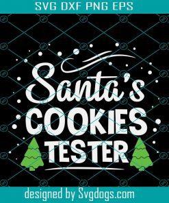 Santas Cookies Tester Svg