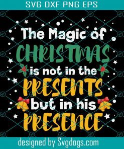 The Magic Of Christmas In Svg