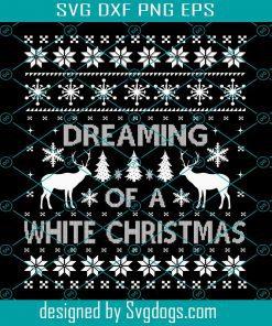 Dreaming Of AWhite Christmas Svg