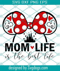 Mouse Mom Life Svg